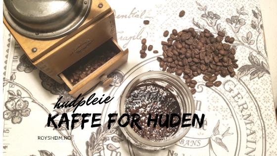 Kaffe for huden